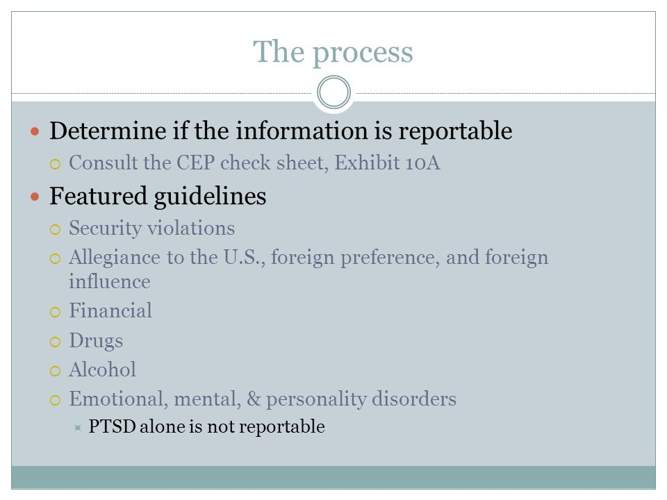 The process Determine if the information is reportable