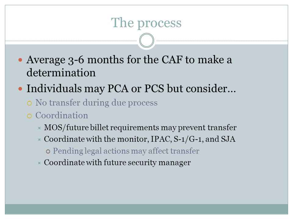 The process Average 3-6 months for the CAF to make a determination
