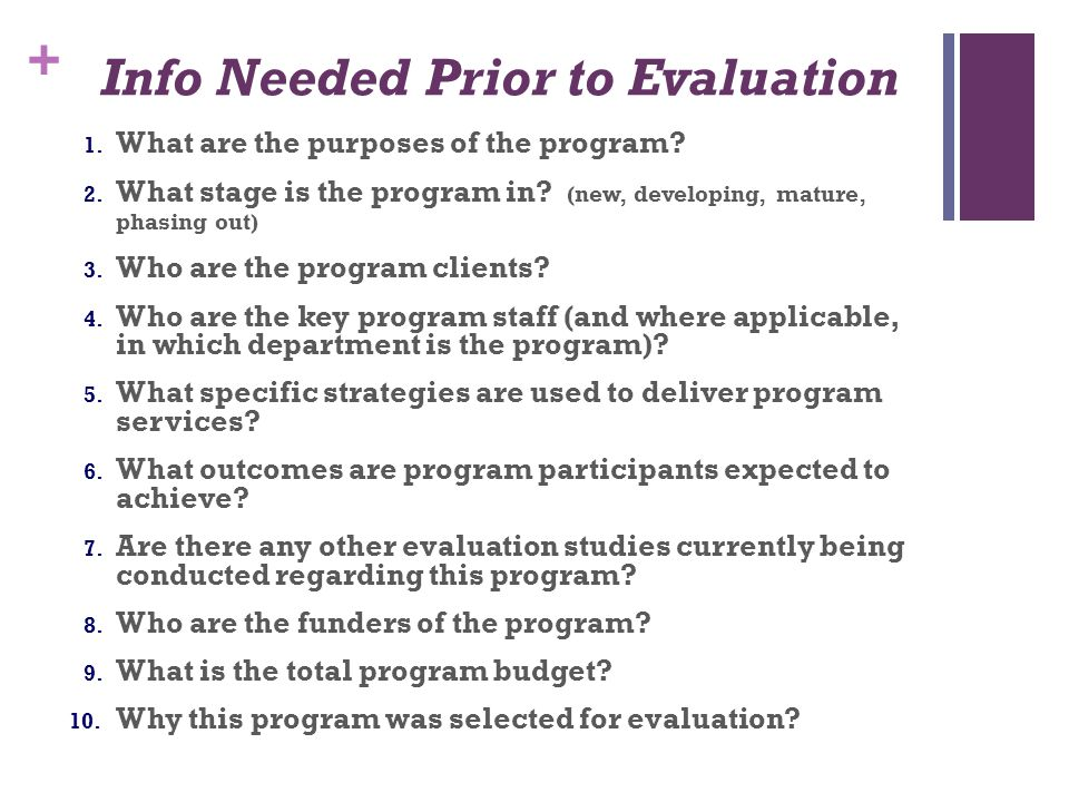 Info Needed Prior to Evaluation