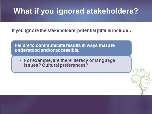 What if you ignored stakeholders