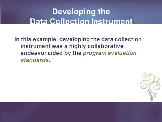 Developing the Data Collection Instrument