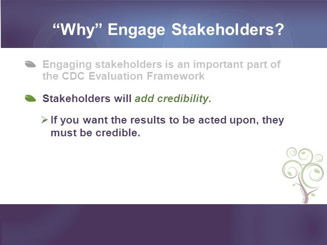 Why Engage Stakeholders