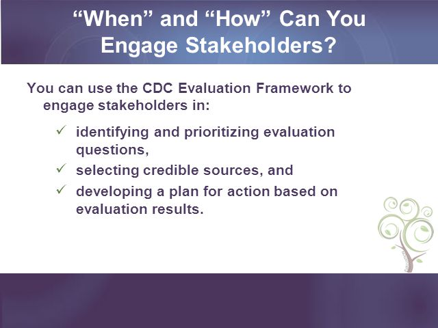 When and How Can You Engage Stakeholders