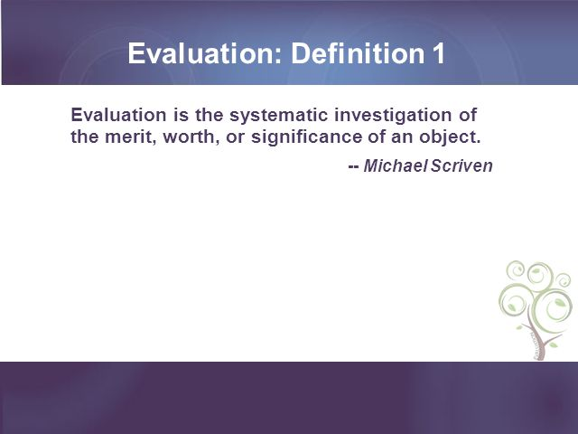 Evaluation: Definition 1