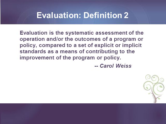 Evaluation: Definition 2
