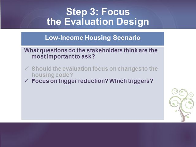 Step 3: Focus the Evaluation Design