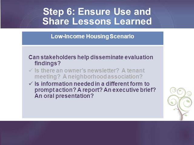Step 6: Ensure Use and Share Lessons Learned