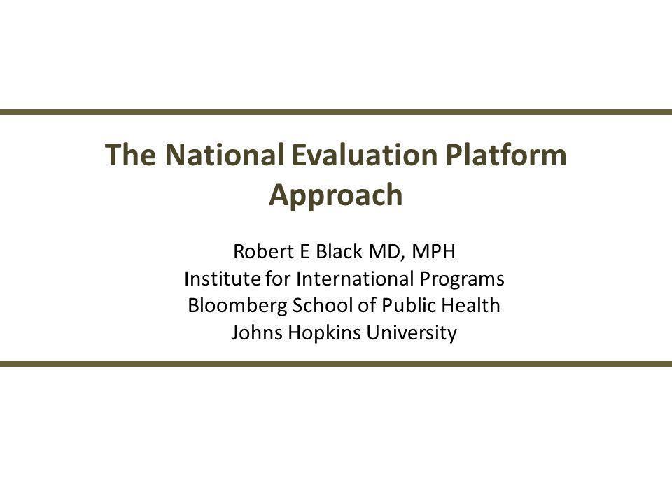 The National Evaluation Platform
