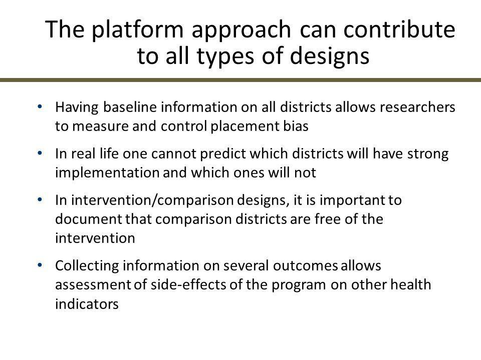 The platform approach can contribute to all types of designs