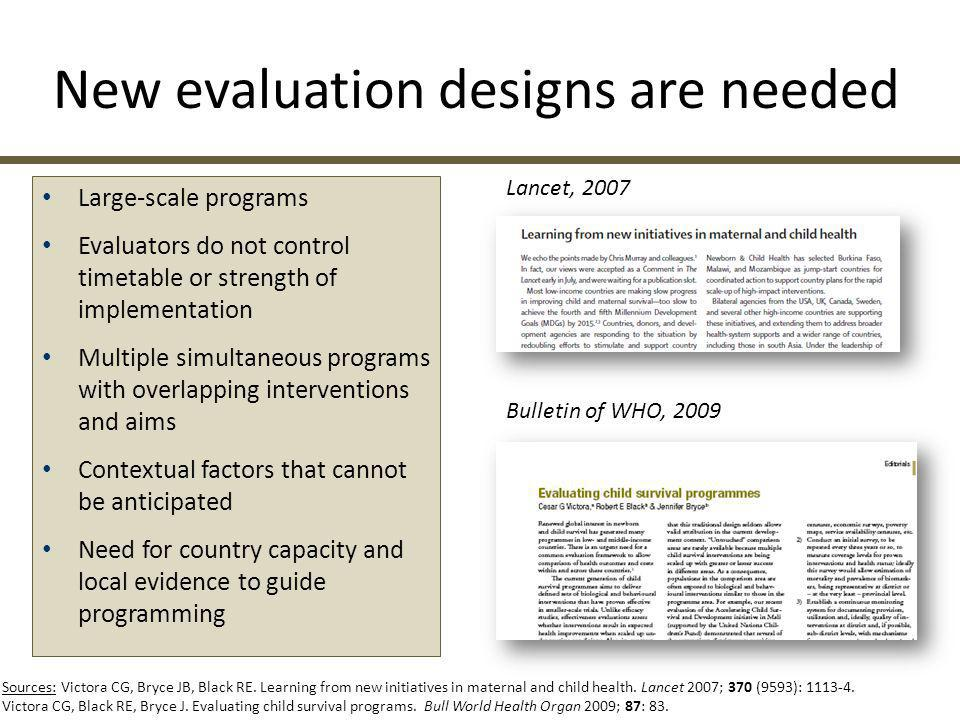 New evaluation designs are needed
