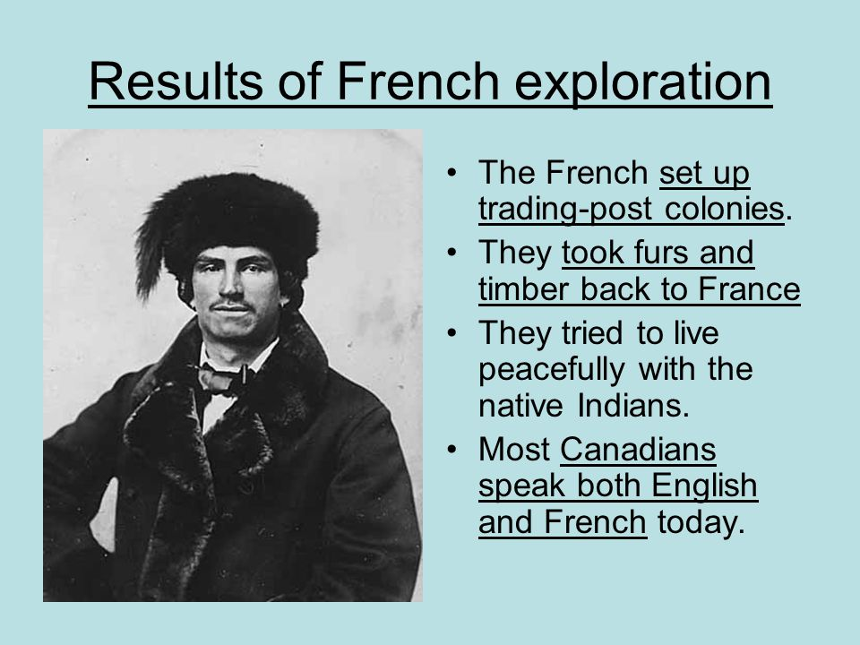 Results of French exploration