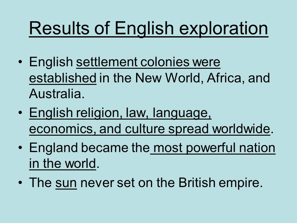 Results of English exploration