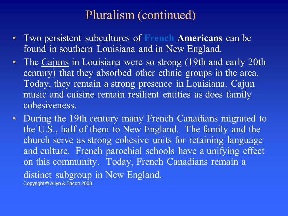 Pluralism (continued)
