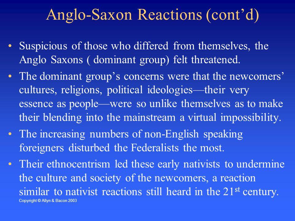 Anglo-Saxon Reactions (cont'd)