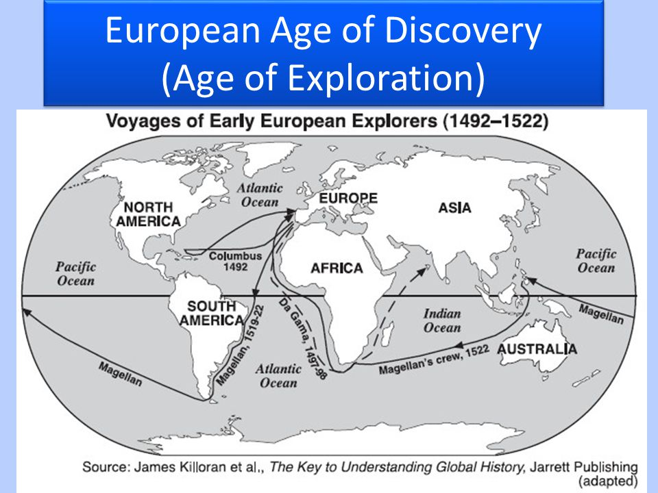 the european exploration voyages of discovery The european discovery of the new world was part of a much larger pattern global exploration and trade, involving sugar, spices, and slaves timeline and map create a timeline and a map of the european voyages of discovery from 1586 to 1622.