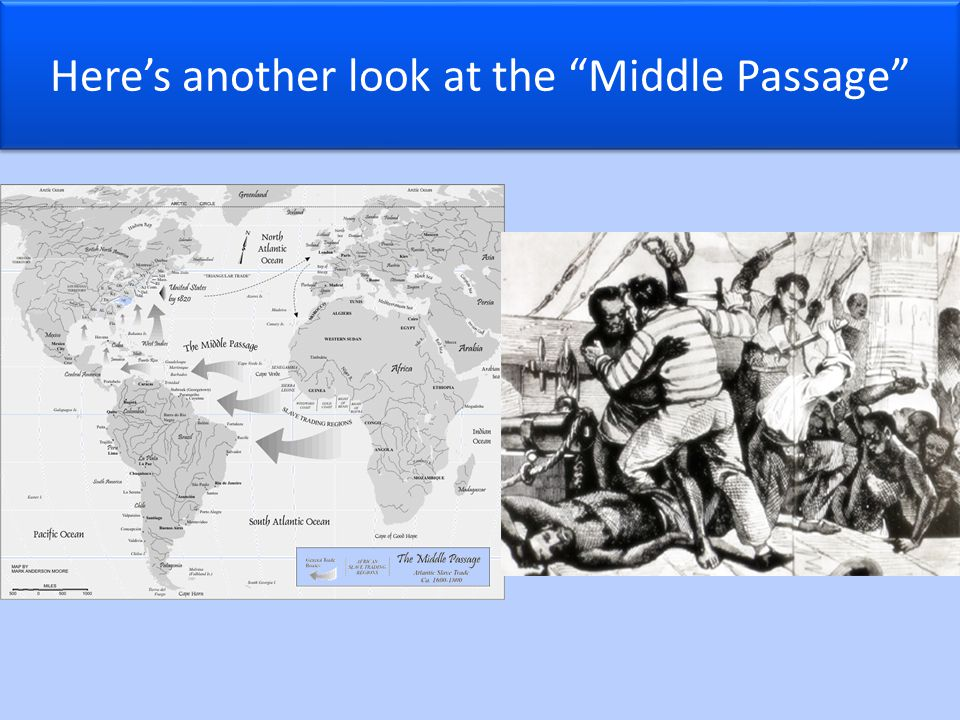 Here's another look at the Middle Passage