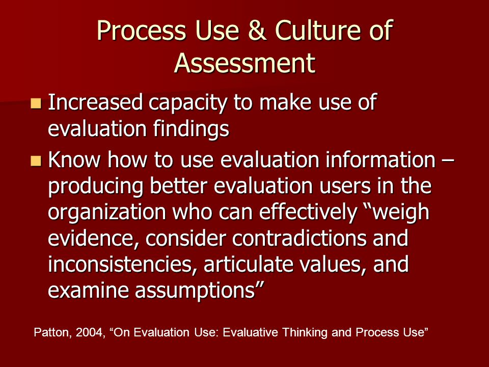 Process Use & Culture of Assessment