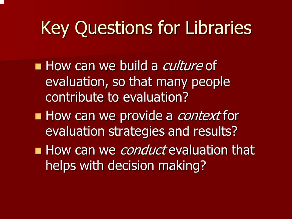 Key Questions for Libraries