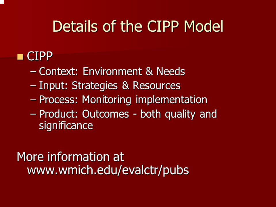 Details of the CIPP Model