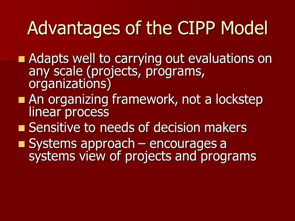 Advantages of the CIPP Model