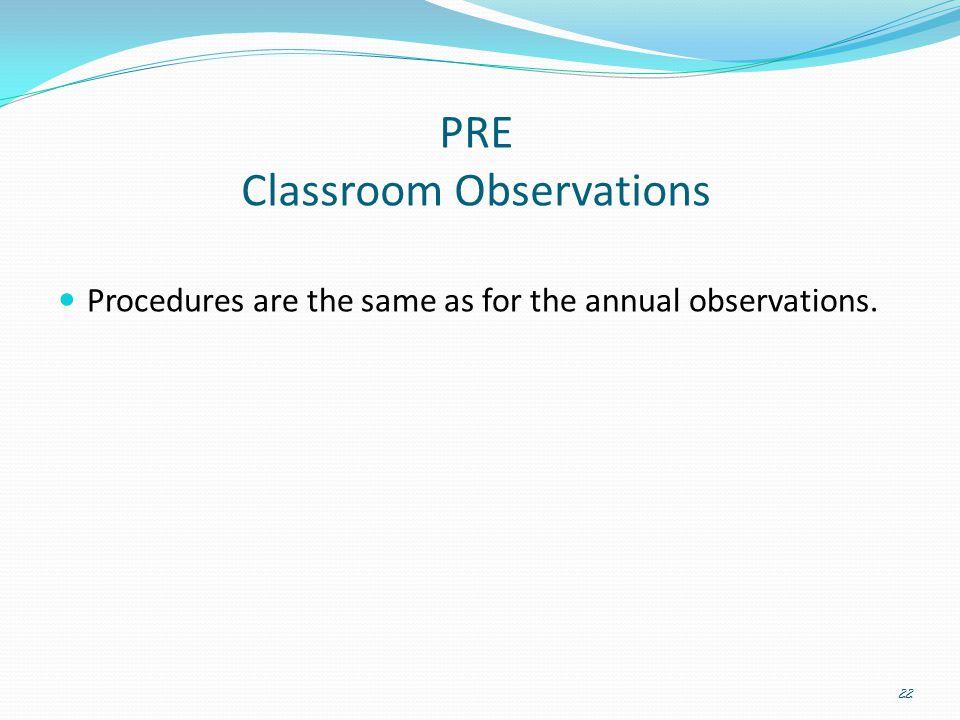 PRE Classroom Observations