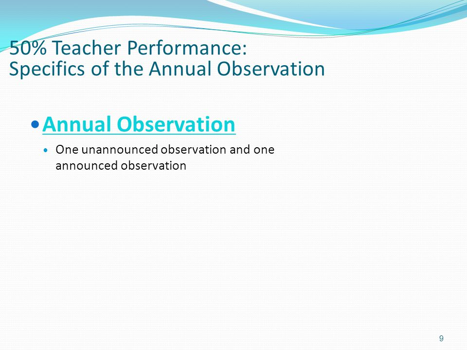 50% Teacher Performance: Specifics of the Annual Observation
