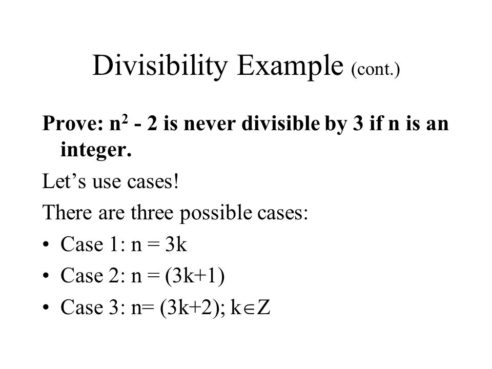 Divisibility Example (cont.)