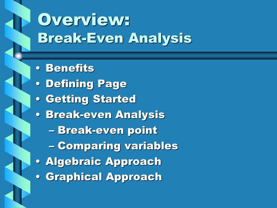 Overview: Break-Even Analysis