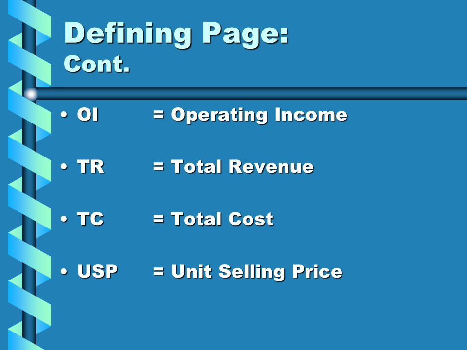 Defining Page: Cont. OI = Operating Income TR = Total Revenue