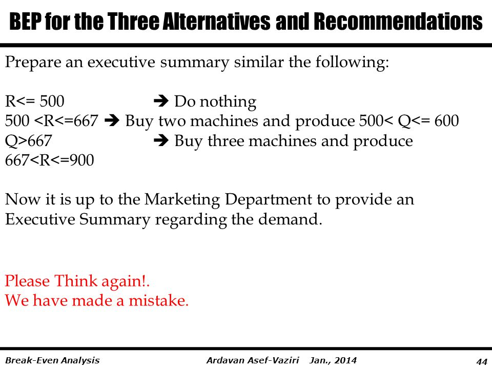 BEP for the Three Alternatives and Recommendations