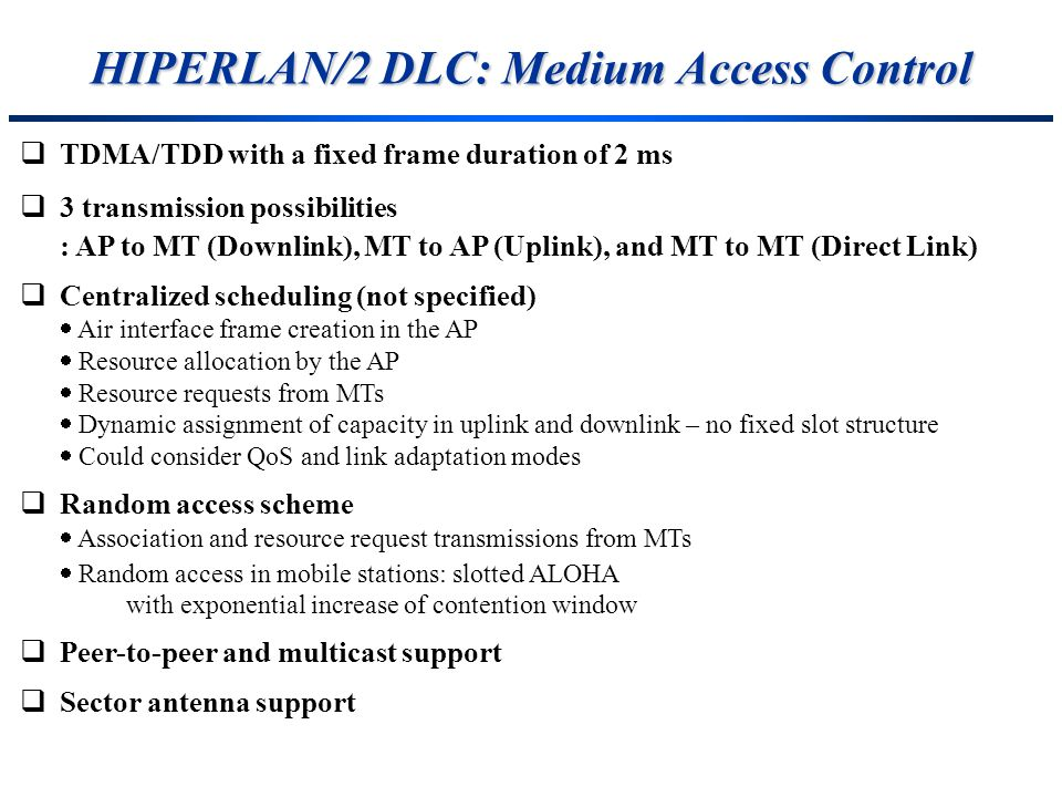 HIPERLAN/2 DLC: Medium Access Control