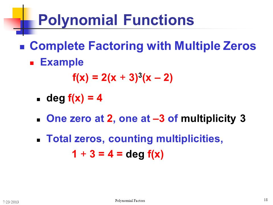 Polynomial Factor Theorem