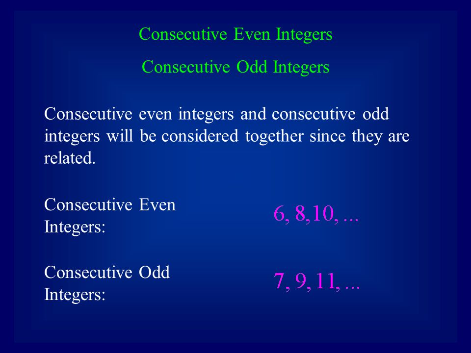 Consecutive Even Integers Consecutive Odd Integers