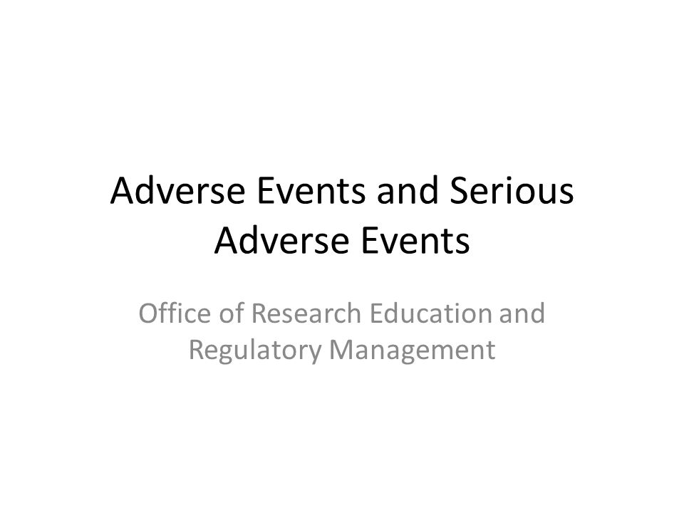 Adverse Events and Serious Adverse Events
