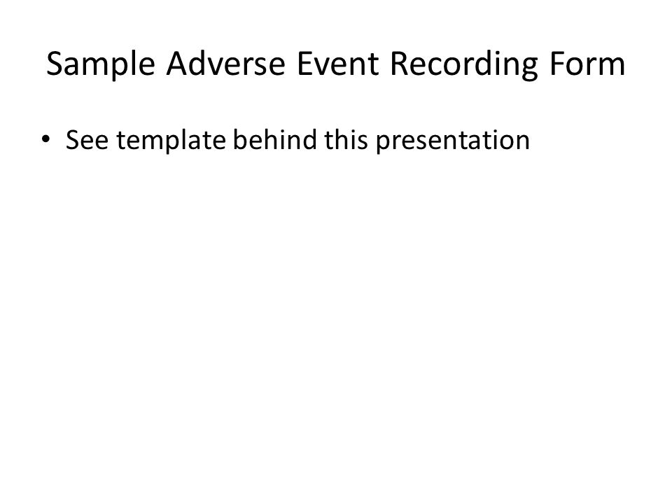 Sample Adverse Event Recording Form