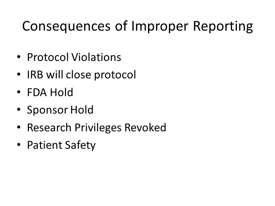 Consequences of Improper Reporting