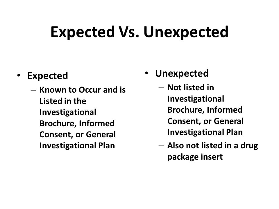 Expected Vs. Unexpected