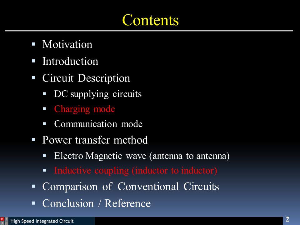 Contents Motivation Introduction Circuit Description