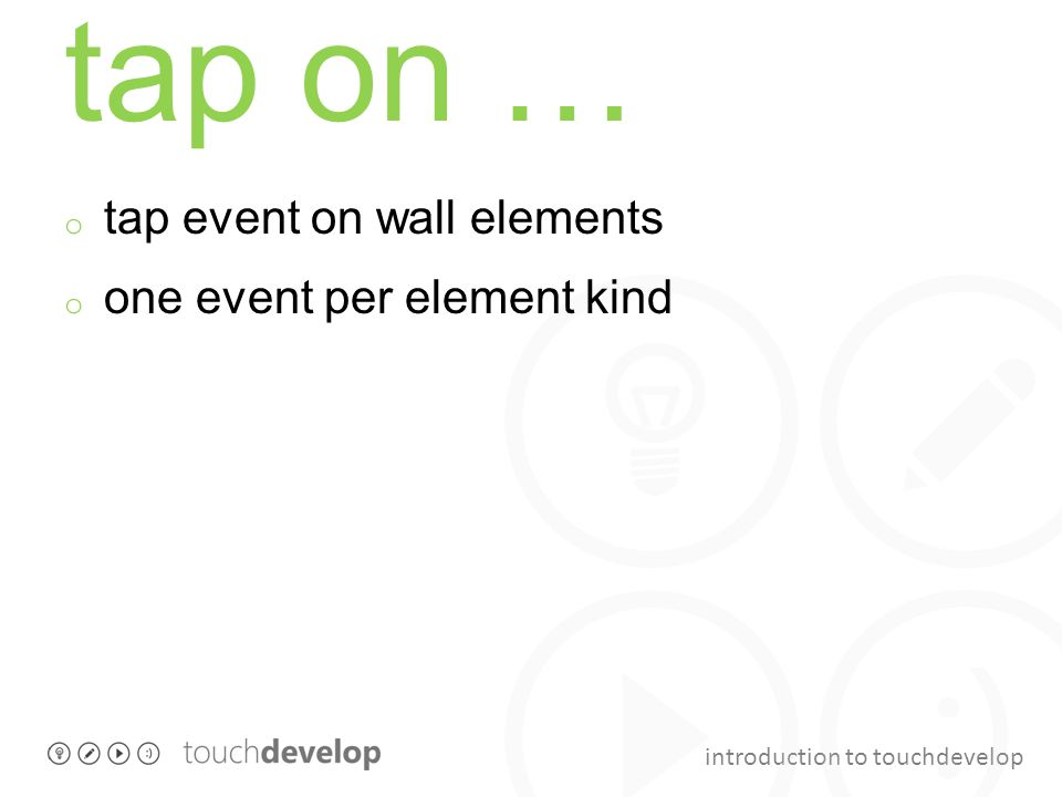 tap on … tap event on wall elements one event per element kind