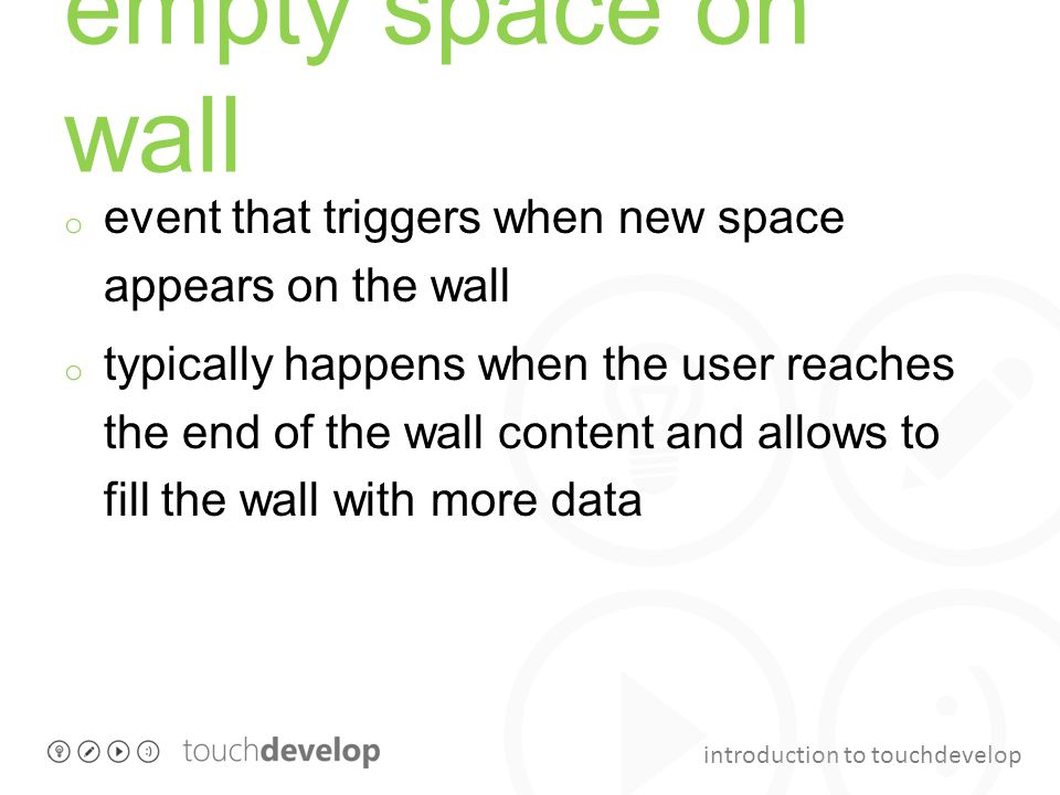 empty space on wall event that triggers when new space appears on the wall.