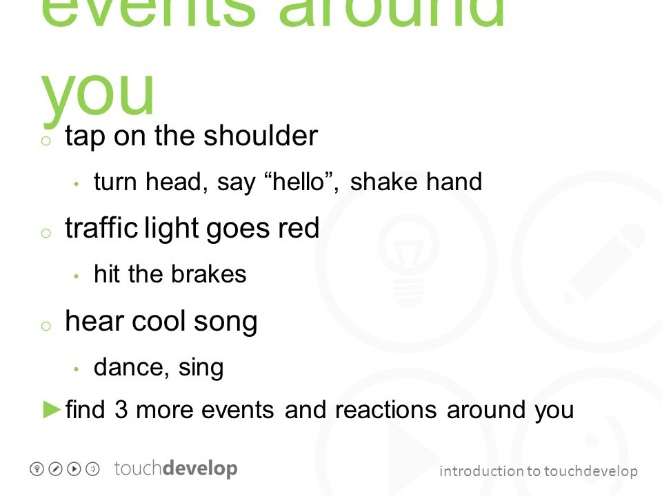 events around you tap on the shoulder traffic light goes red