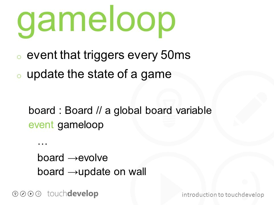 gameloop event that triggers every 50ms update the state of a game
