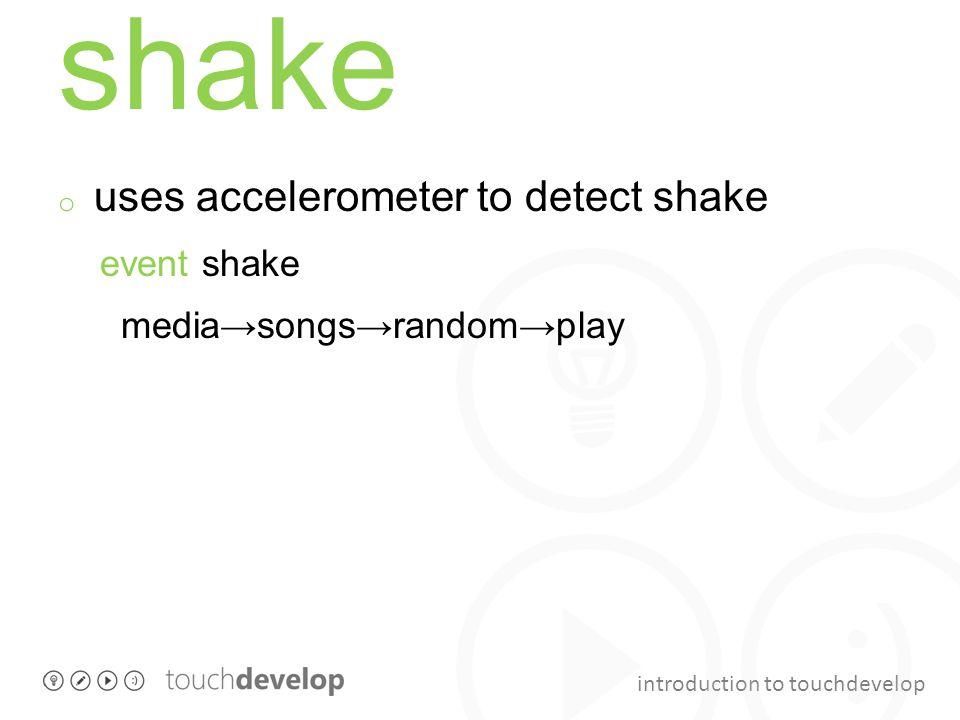 shake uses accelerometer to detect shake event shake