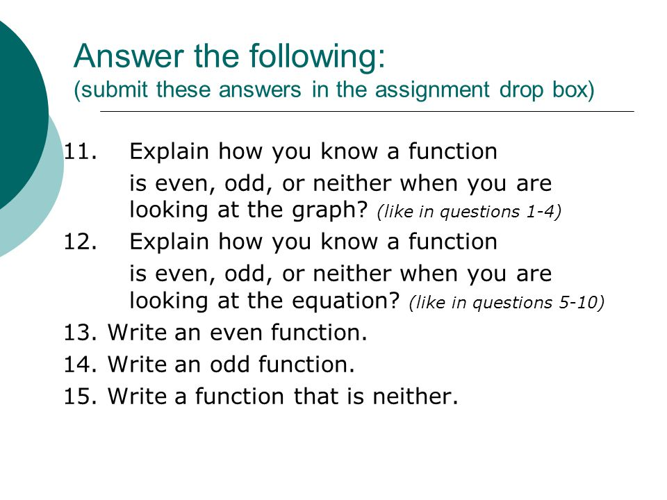 Answer the following: (submit these answers in the assignment drop box)
