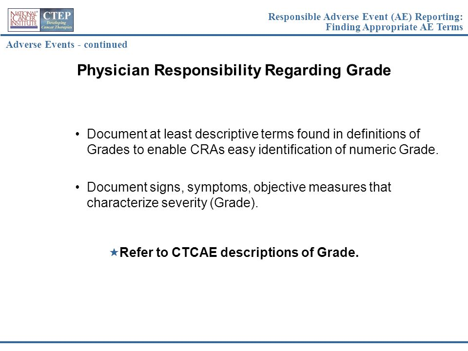 Physician Responsibility Regarding Grade