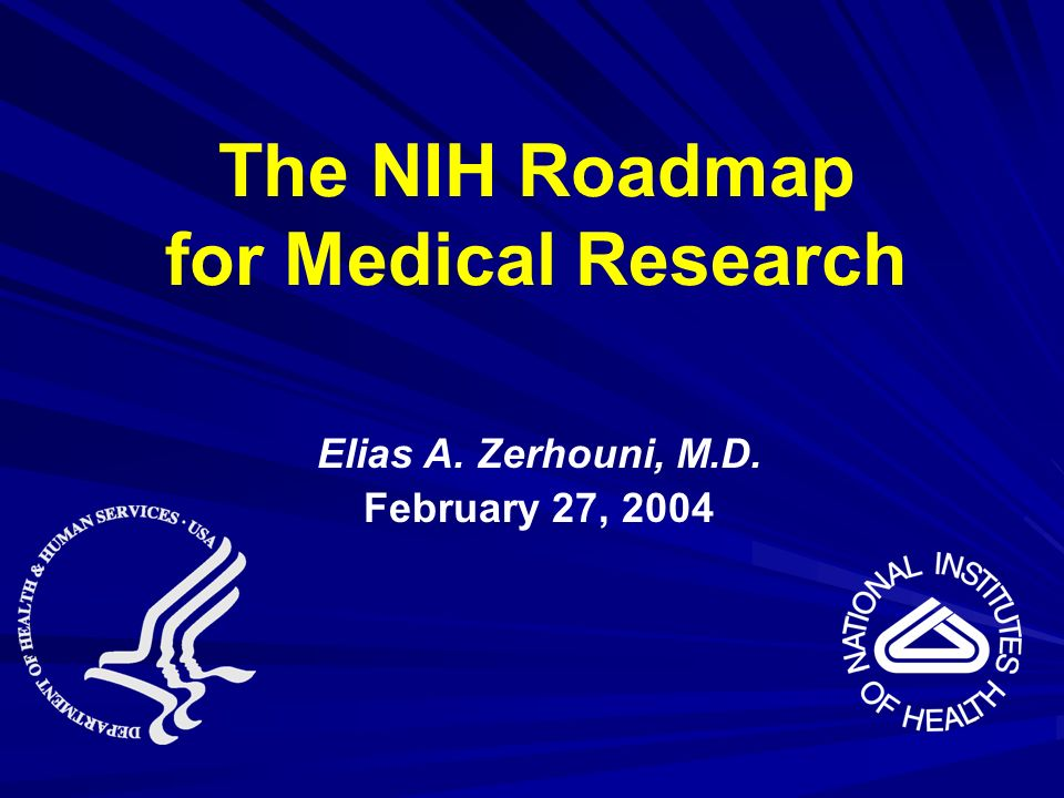 The NIH Roadmap for Medical Research