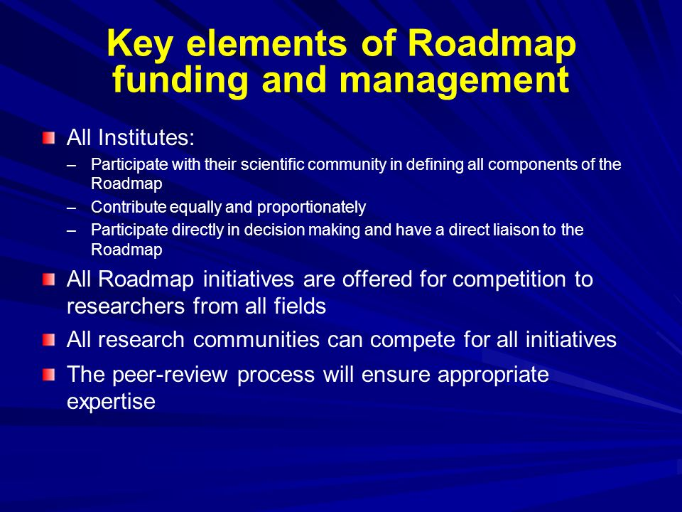 Key elements of Roadmap funding and management