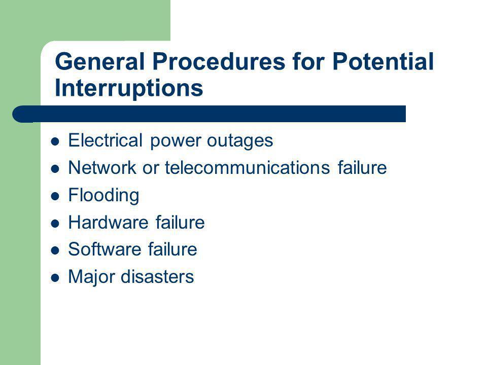 General Procedures for Potential Interruptions