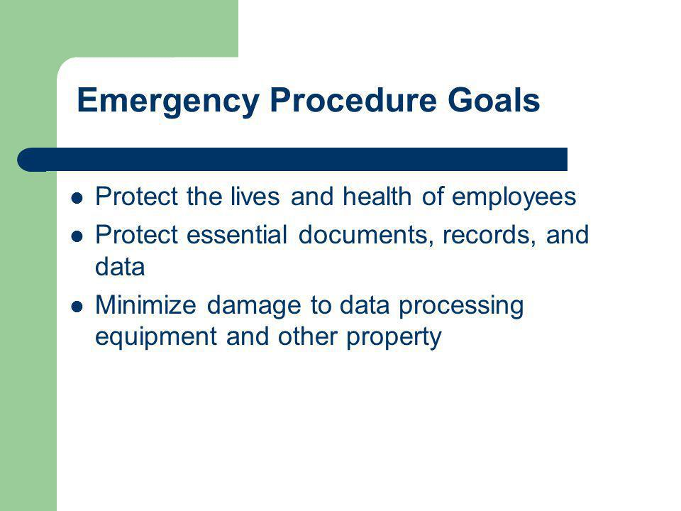 Emergency Procedure Goals
