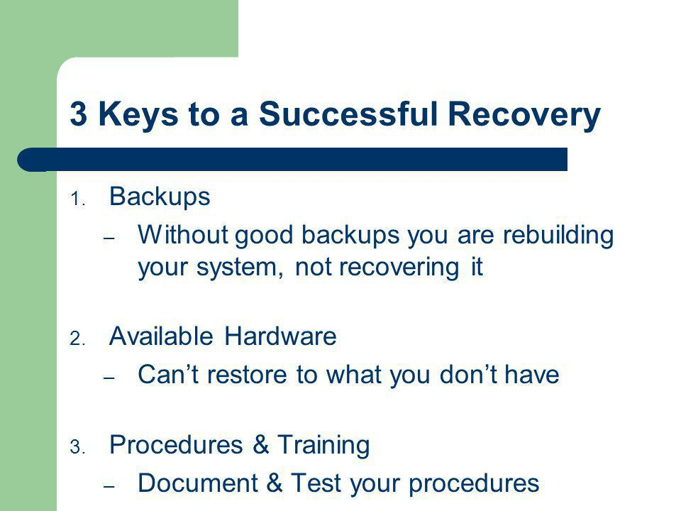 3 Keys to a Successful Recovery